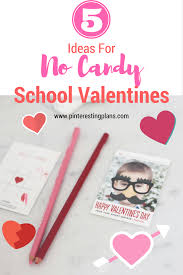 school valentines 5 ideas for no candy school valentines pinteresting plans