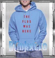 the plug was here style shirts for mens hoodie size xs 3xl