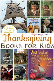 What Is Thanksgiving Really About 25 Of The Best Thanksgiving Books For Kids Of All Ages