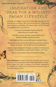 to walk a pagan path practical spirituality for every day alaric