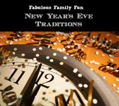 new year s traditions family new years ideas
