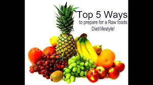 top 5 ways to prepare for a raw foods diet lifestyle youtube