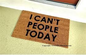 funny doormats can t people today custom handpainted funny doormat by killer doormats