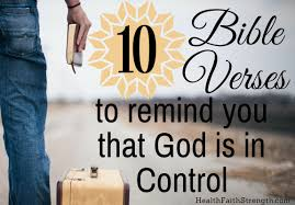 bible verses on thanksgiving to god 10 bible verses to remind you that god is in control health