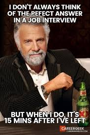 Good Luck Memes - 10 great ie hilarious honest job interview memes reddit