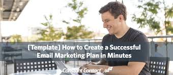 template how to create an email marketing plan in minutes