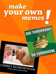 Create My Own Meme - making my own captions 28 images meme creator i can make my own