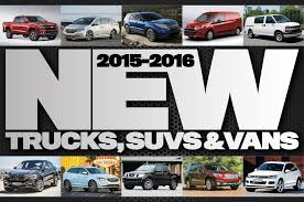 car buying guide 2015 2016 trucks suvs and vans the ultimate buyer u0027s guide photo