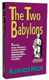 hislop two babylons book the two babylons by hislop