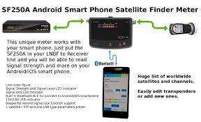 android finder sf250a android smart phone satellite finder meter satelliteguys us