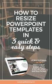 resize powerpoint templates in 3 quick u0026 easy steps