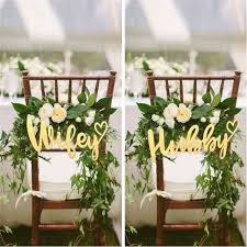 wedding chair decorations wedding chair hanger signs wooden and hubby signs for