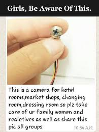 well or die ladies please be careful of hidden cameras facebook