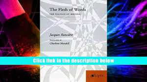 audiobook the flesh of words the politics of writing jacques