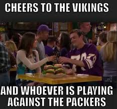 Vikings Meme - vikings cheers himym are you true vikes fan this vikings gear for