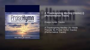 a thanksgiving medley demo performance track