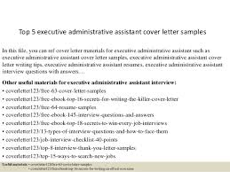 executive assistant cover letter top 5 executive administrative assistant cover letter sles 1 638 jpg cb 1434702136