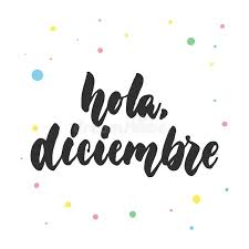 imagenes hola diciembre hola diciembre hello december in spanish hand drawn latin