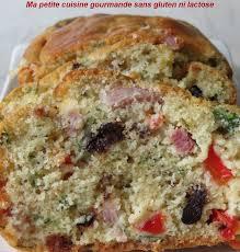 ma cuisine gourmande sans gluten ni lactose ma cuisine gourmande sans gluten ni lactose cake salé sans