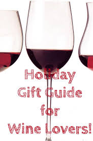 unique wine gifts gift guide for wine the sophisticated