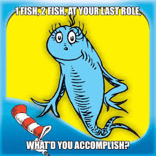 Dr Seuss Memes - dr seuss career advisor refresh your step