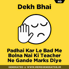 Le Me Meme Generator - 25 awesome dekh bhai memes trolls images learn to create your