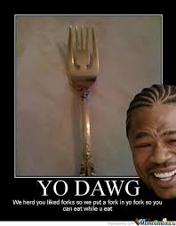 Meme Dawg - yo dawg by tawantoch meme center