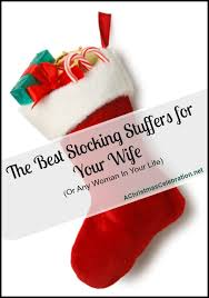 great ideas for for stocking stuffers for your wife or girlfriend