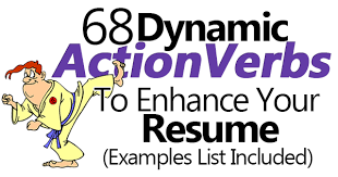 Best Words For A Resume by 68 Dynamic Action Verbs To Enhance Your Resume Examples List
