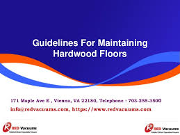 guidelines for maintaining hardwood floors water can