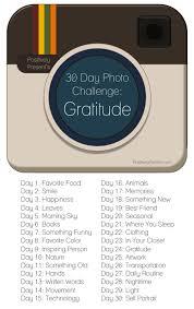 Challenge Instagram Instagram 30 Days Of Gratitude Photo Challenge 13 24 Friday We