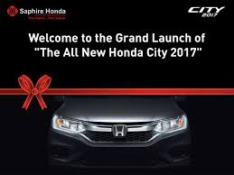we welcome all for the grand launch of new honda city 2017 at our