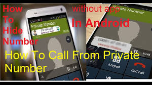 how to hide number on android how to hide your number during call call from number