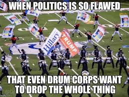 Drum Corps Memes - cavaliers 2016 propaganda imgflip