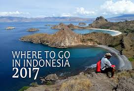 recommended places to visit in indonesia for 2017 malaysia asia