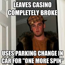 leaves casino completely broke uses parking change in car for one