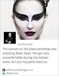 Black Swan Meme - simple black swan meme joke the woman on the plane yesterday was