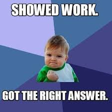 Make A Meme Mobile - a student s face when he showed his work and got the right answer