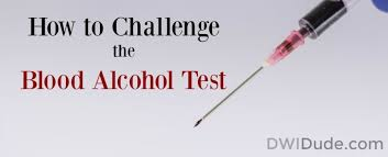 Challenge Blood How To Challenge The Blood Test Dwi Dudes