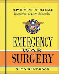 emergency war surgery the survivalist s medical desk reference emergency war surgery nato handbook by department of defense