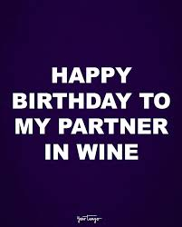 Birthday Wine Meme - 10 perfect birthday quotes that are funnier than anything in a