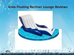 Intex Floating Recliner Lounge Intex Floating Recliner Lounge Reviews