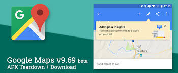 maps apk version maps v9 69 beta adds reviews and comments to lists