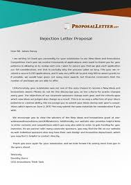 having troubles with rejection letter proposal writing check out
