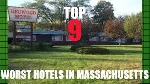 top 9 worst hotels in massachusetts youtube