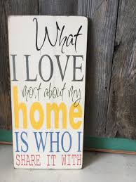 hand painted sign rustic home décor what i love most wood sign