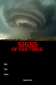 proliferating end time signs of the end u0026 events as something gets