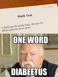 One Word Diabeetus Meme - prescription for type 2 diabetes and general malaise