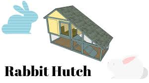 free rabbit hutch plans youtube