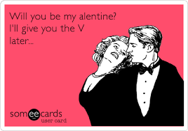 Will You Be My Valentine Meme - will you be my alentine i ll give you the v later valentine s